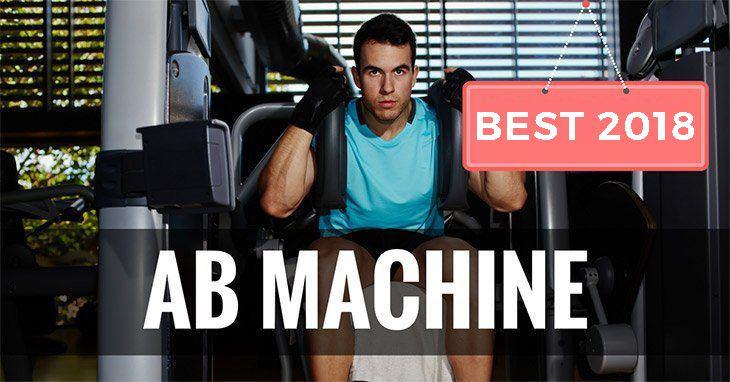 Best Ab Machine