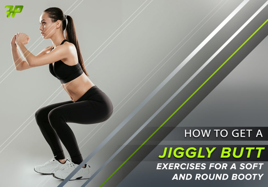 How To Get A Jiggly Butt Workouts For A Soft And Round Booty-1079