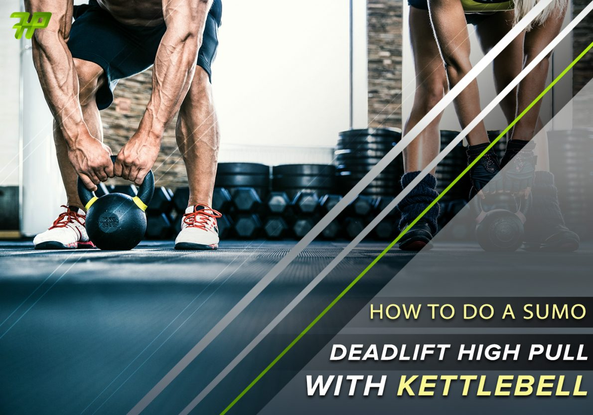 How To Perform The Sumo Deadlift With Kettlebell